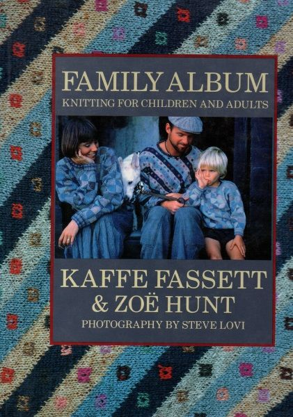 Family Album - Kaffe Fassett and Zoe Hunt